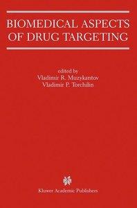 Biomedical Aspects of Drug Targeting