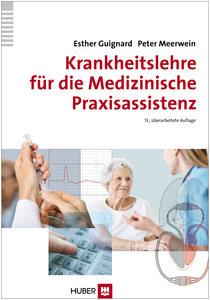 Krankheitslehre für die Medizinische Praxisassistenz