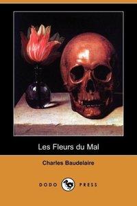 Les Fleurs Du Mal (Dodo Press)