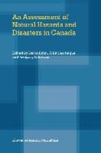 An Assessment of Natural Hazards and Disasters in Canada
