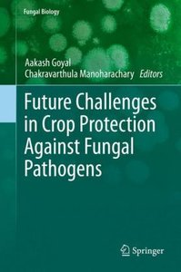 Future Challenges in Crop Protection Against Fungal Pathogens