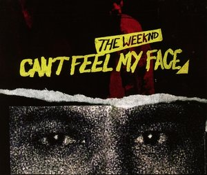 CAN'T FEEL MY FACE (2-TRACK)