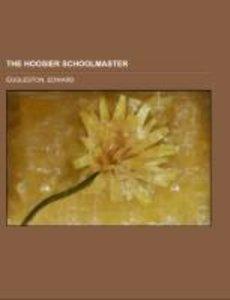 The Hoosier Schoolmaster