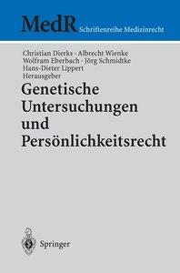 Genetische Untersuchungen und Persönlichkeitsrecht