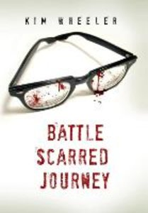 The Battle Scared Journey