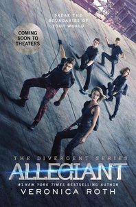 Divergent 3. Allegiant. Movie Tie-In