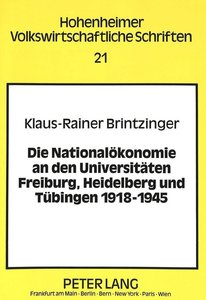 Die Nationalökonomie an den Universitäten Freiburg, Heidelberg u