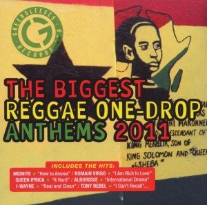 Biggest Reggae One Drop Anthems 2011