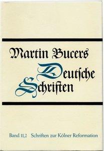 Schriften zur Kölner Reformation (1543-1544)