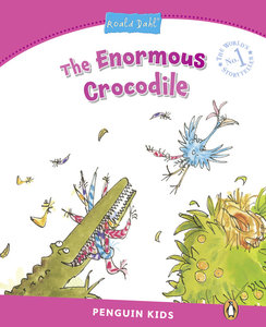 Penguin Kids 2 Enormous Crocodile, The (Dahl) Reader