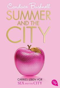 Summer and the City 02. Carries Leben vor Sex and the City