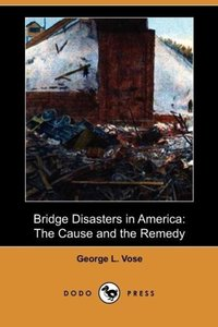 Bridge Disasters in America