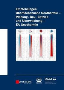 Empfehlung Oberflächennahe Geothermie - Planung, Bau, Betrieb un