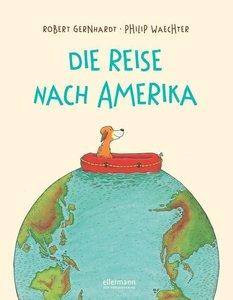 Die Reise nach Amerika (Neuausgabe)