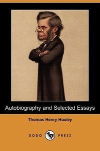 Autobiography and Selected Essays (Dodo Press)