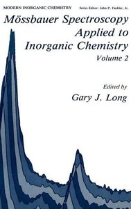 Mössbauer Spectroscopy Applied to Inorganic Chemistry Volume 2