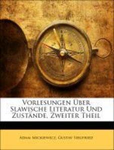 Vorlesungen Über Slawische Literatur Und Zustände, Zweiter Theil