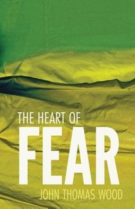 The Heart of Fear