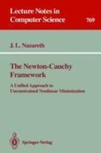 The Newton-Cauchy Framework