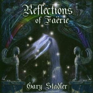 Stadler, G: Reflections Of Faerie