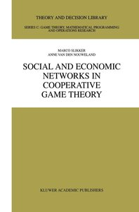 Social and Economic Networks in Cooperative Game Theory