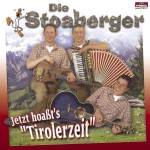 Jetzt Hoassts Tirolerzeit