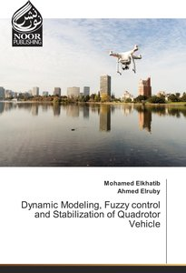 Dynamic Modeling, Fuzzy control and Stabilization of Quadrotor V