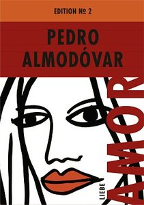 Pedro Almodóvar Edition No. 2: Amor (Liebe)