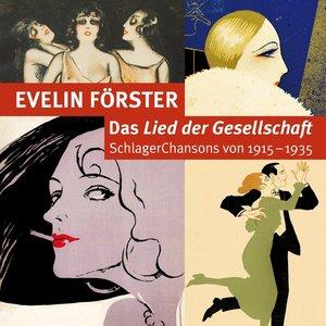 Lied Der Gesellschaft-Schlagerchansons 1915-1935
