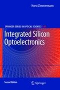 Integrated Silicon Optoelectronics