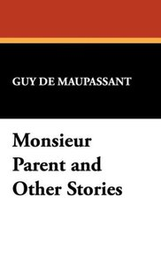 Monsieur Parent and Other Stories
