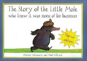 Holzwarth, W: Story of the Little Mole/Pop-Up