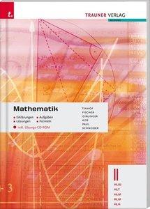 Mathematik II HLW/HLT/HLM/ALM/HLK inkl. Übungs-CD-ROM - Erklärun
