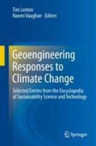 Geoengineering Responses to Climate Change