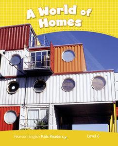 Penguin Kids 6 A World of Homes Reader CLIL AmE