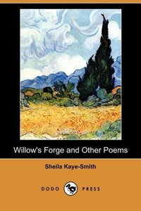 Willow's Forge and Other Poems (Dodo Press)