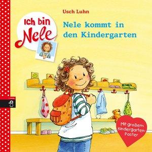 Ich bin Nele 01 - Nele kommt in den Kindergarten