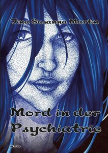 Mord in der Psychiatrie