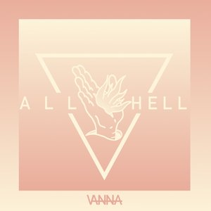 All Hell (Limited Vinyl)