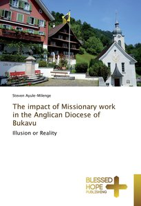 The impact of Missionary work in the Anglican Diocese of Bukavu