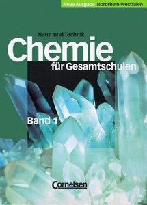 Natur und Technik. Chemie für Gesamtschulen. Teilband 1. Schüler