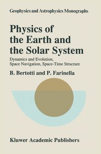 Physics of the Earth and the Solar System