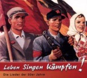 Leben Singen Kämpfen-Die Lieder Der 50er Jahre