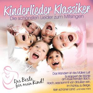 Kinderlieder-Klassiker: Das Beste für mein Kind