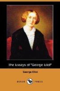 "The Essays of ""George Eliot"" (Dodo Press)"
