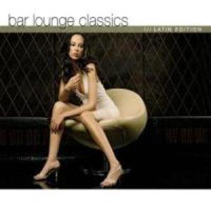 Bar Lounge Classics Latin Edition