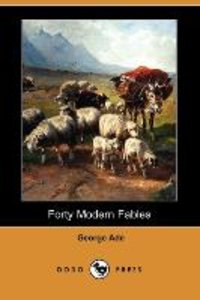 Forty Modern Fables (Dodo Press)