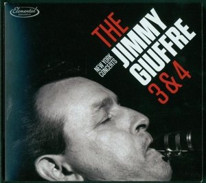 The Jimmy Giuffre 3 & 4 New Yo