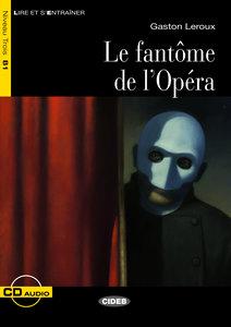 Le Fantôme de l\'Opéra, mit Audio-CD
