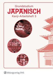 Grundstudium Japanisch 3. Arbeitsheft